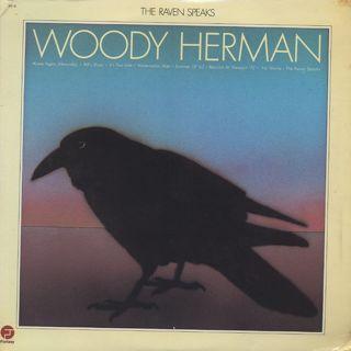 Woody Herman / The Raven Speaks