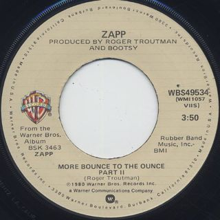 Zapp More Bounce To The Ounce ② 7inch Warner Bros