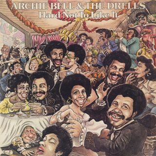 Archie Bell And The Drells / Hard Not To Like It