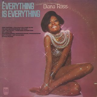 Diana Ross / Everything Is Everything