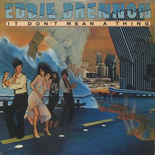 Eddie Drennon / It Don't Mean A Thing