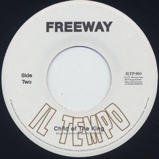 Freeway / Freeway c/w Child Of The King label