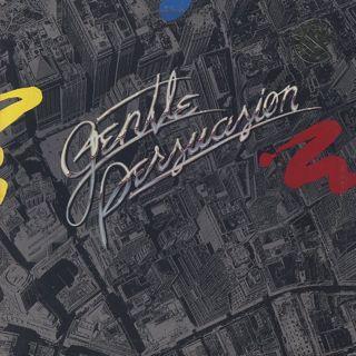 Gentle Persuasion / Gentle Persuasion