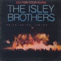 Isley Brothers / Go For Your Guns-1