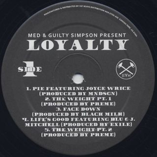 MED & Guilty Simpson / Loyalty label