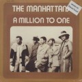 Manhattans / A Million To One