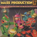 Mass Production / '83
