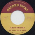 Pama International / Then You Can Tell Me Goodbye c/w Gasoline