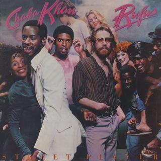 Rufus & Chaka Khan / Street Player