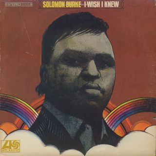 Solomon Burke / I Wish I Knew front