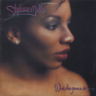 Stephanie Mills / What Cha Gonna Do With My Lovin' front