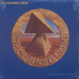 T-Connection / Everything Is Cool
