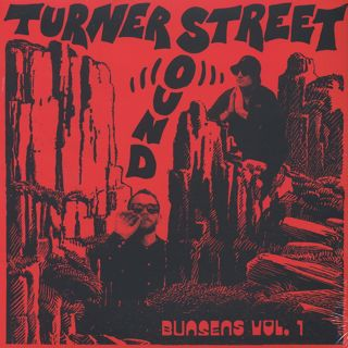 Turner Street Sound / Bunsens Vol. 1