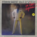 Tyrone Davis / Man Of Stone In Love Again