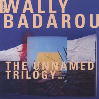 Wally Badarou / The Unnamed Trilogy vol.1