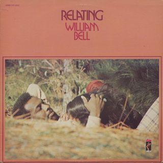 William Bell / Relating