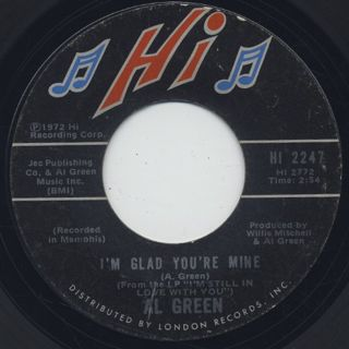 Al Green / I'm Glad You're Mine c/w Here I Am