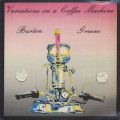 Burton Greene / Variations On A Coffee Machine
