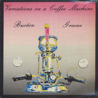 Burton Greene / Variations On A Coffee Machine front