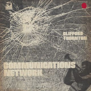 Clifford Thornton / Communications Network