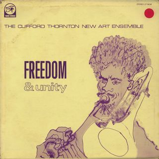 Clifford Thornton New Art Ensemble / Freedom & Unity front
