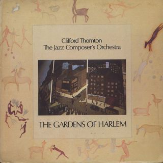 Clifford Thornton & The Jazz Composer's Orchestra / The Gardens Of Harlem front