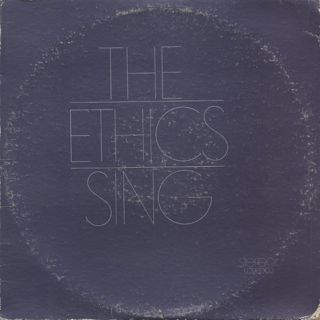 Ethics / The Ethics Sing
