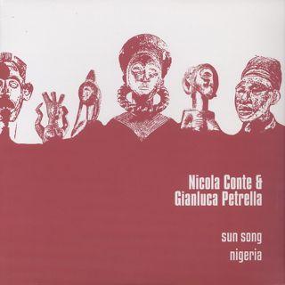 Nicola Conte & Gianluca Petrella / Sun Song