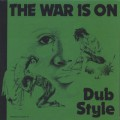 Phil Pratt & Friends / The War Is On Dub Style