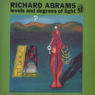 Richard Abrams / Levels And Degrees Of Light