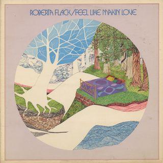 Roberta Flack / Feel Like Makin' Love