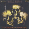 Skull Snaps / It's A New Day c/w Tresspassing
