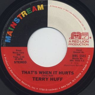 Terry Huff / That's When It Hurts c/w Just Not Enough Love back