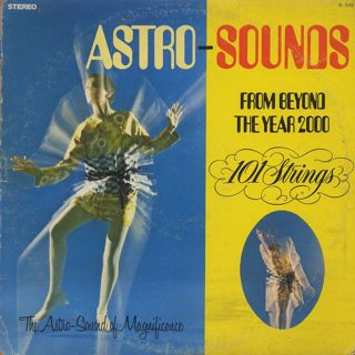 101 Strings / Astro-Sounds From Beyond The Year 2000