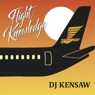DJ Kensaw / Flight Knowledge (LP)