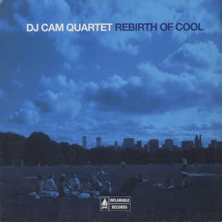DJ Cam Quartet / Rebirth Of Cool