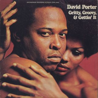 David Porter / Grity, Groovy, & Gettin' It