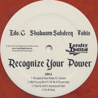 Edo. G, Shabaam Sahdeeq, Fokis / Recognize Your Power label