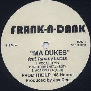 Frank-N-Dank / Ma Dukes back
