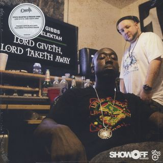 Freddie Gibbs & Statik Selektah / Lord Giveth, Lord Taketh Away