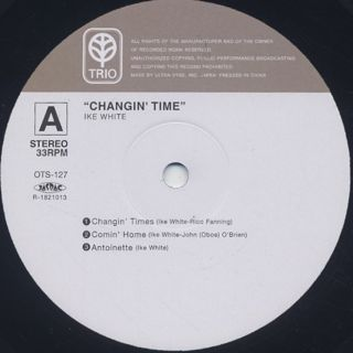 Ike White / Changin' Time label