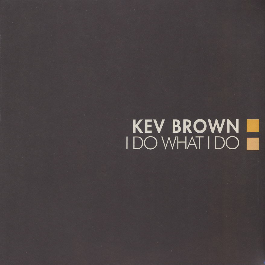 Kev Brown / I Do What I Do (2LP)