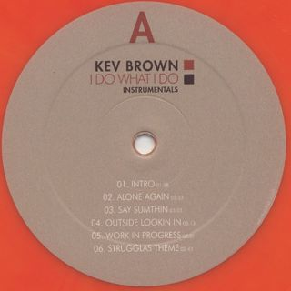 Kev Brown / I Do What I Do Instrumentals label
