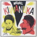 Michael Kiwanuka / Out Loud!-1