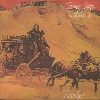 Tommy James & The Shondells / Travelin'