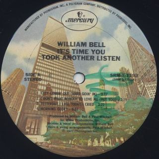William Bell / It's Time You Took Another Listen label