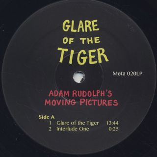 Adam Rudolph's Moving Pictures / Glare Of The Tiger label