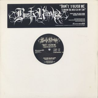 Busta Rhymes / Don't Touch Me