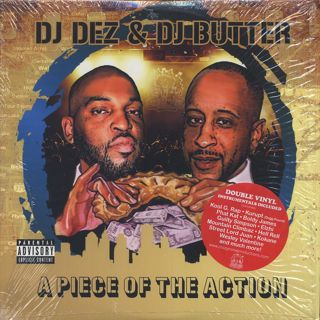 DJ Dez & DJ Butter / A Piece Of The Action (2LP)