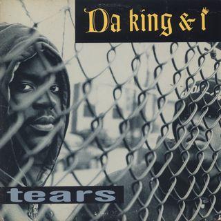 Da King & I / Tears